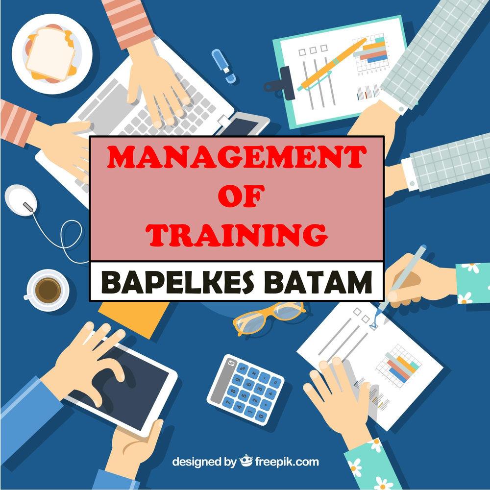 Management Of Training  - BAPELKES BATAM