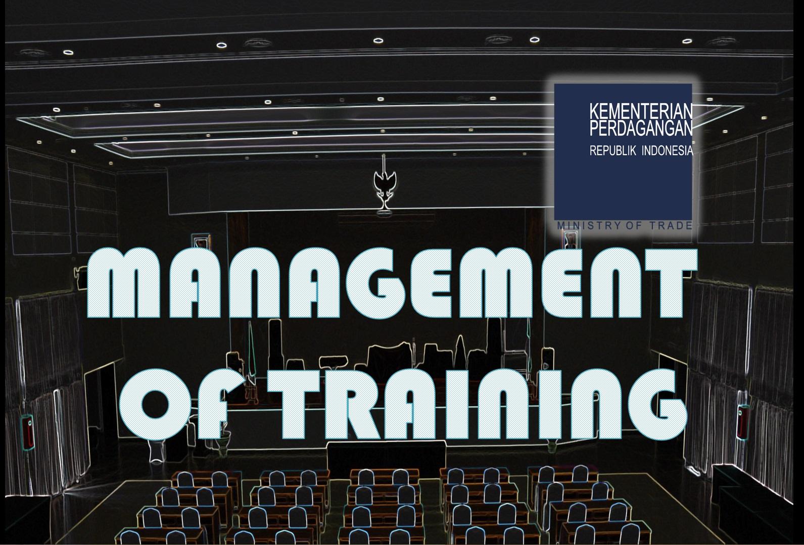 Management of Training (MOT) - Kemendag