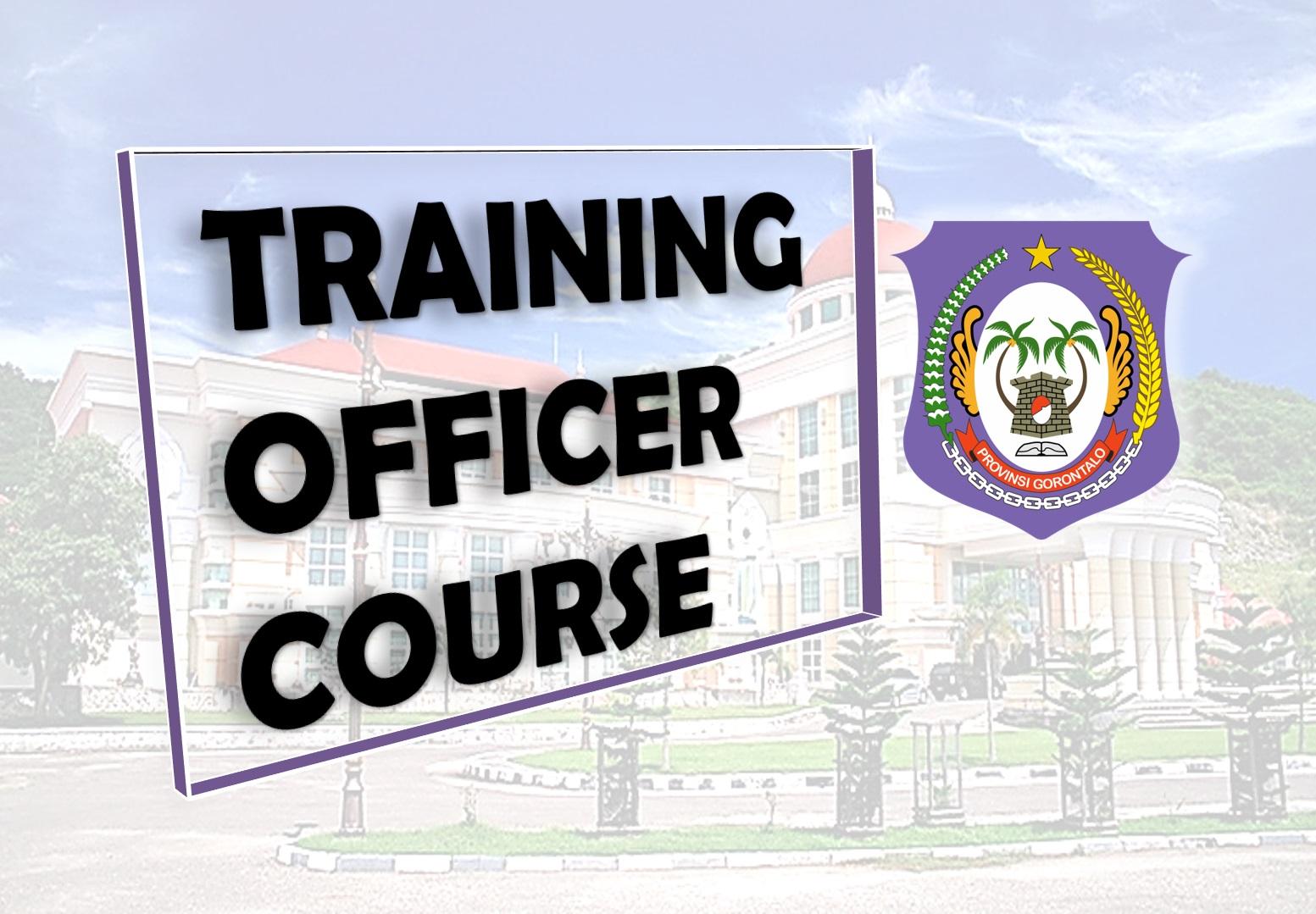 Training Officer Course (TOC) - BPP Prov. Gorontalo